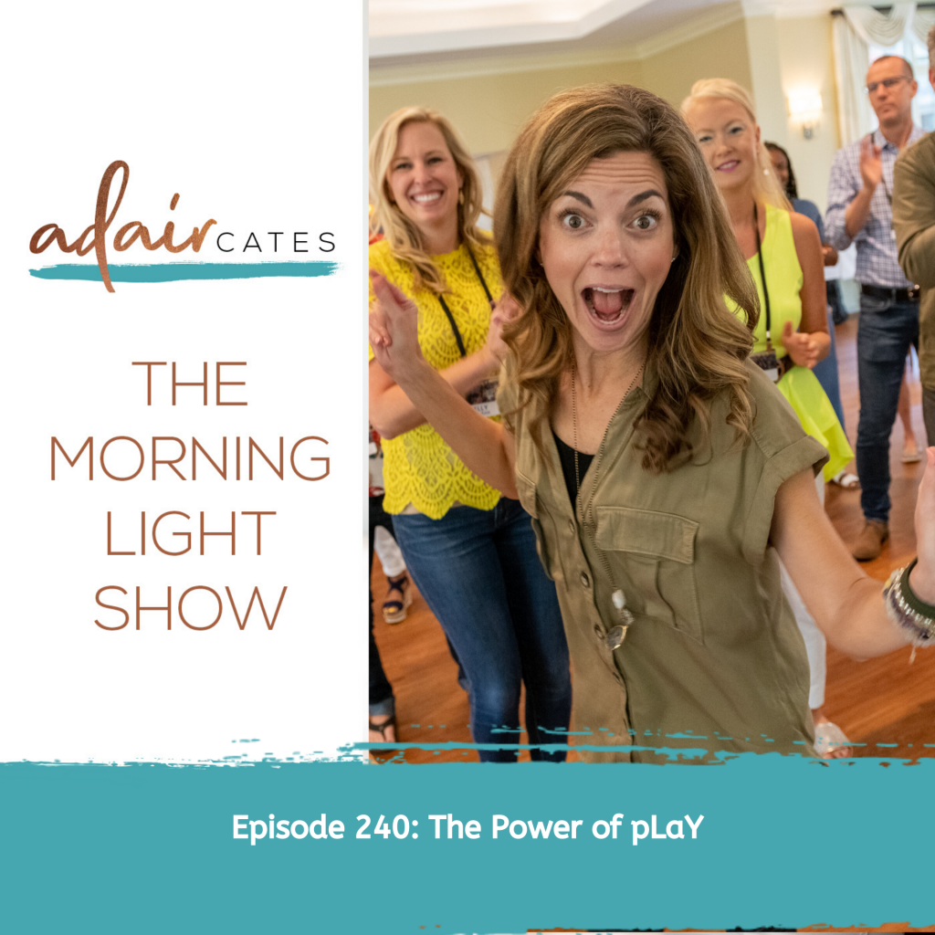Episode 240_ The Power of pLaY